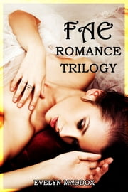 Fae Romance Trilogy Bundle - Romantic fae erotica ebook by Evelyn Maddox