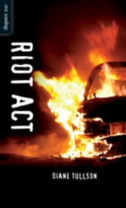 Riot Act ebook by Diane Tullson