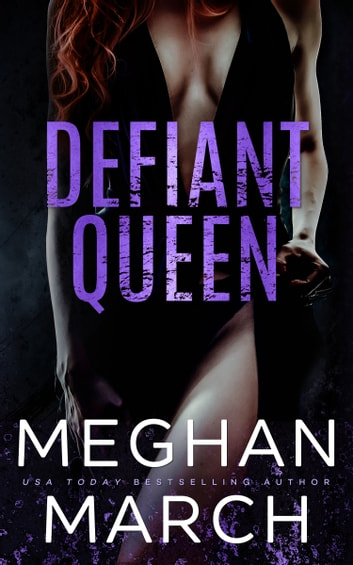 Defiant Queen ebook by Meghan March