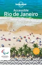 Lonely Planet Accessible Rio ebook door Lonely Planet