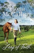 Leap Of Faith ebook by Fiona McCallum