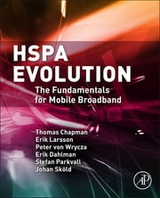 HSPA Evolution - The Fundamentals for Mobile Broadband ebook by Thomas Chapman, Erik Larsson, PETER von Wrycza,...