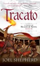 Tracato ebook by Joel Shepherd