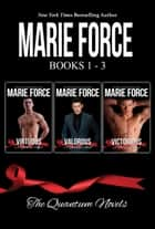 Quantum Series Boxed Set, Books 1-3 ebook by Marie Force