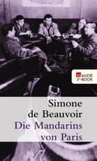 Die Mandarins von Paris ebook by Simone de Beauvoir, Ruth Ücker-Lutz, Fritz Montfort