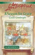 A Season for Grace ebook by