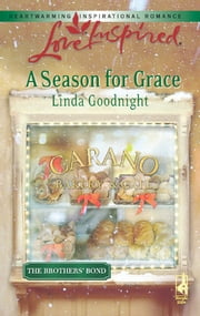 A Season for Grace ebook by Linda Goodnight