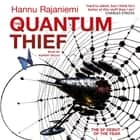 The Quantum Thief audiobook by Hannu Rajaniemi