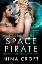 Stolen by the Space Pirate ebook by Nina Croft