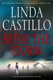 After the Storm - A Kate Burkholder Novel ebook by Linda Castillo