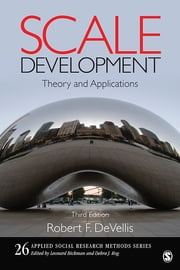 Scale Development - Theory and Applications ebook by Robert F. DeVellis