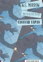 Canavar Yapan:The Monstre Maker ebook by W. C. Morrow, Kemal Ergezen