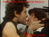 The Seduction of Rod Pierce ebook by Gregory Lions