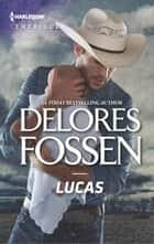 Lucas ebook by Delores Fossen
