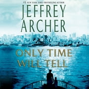 Only Time Will Tell audiobook by Jeffrey Archer