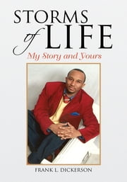 Storms Of Life ebook by Frank L. Dickerson