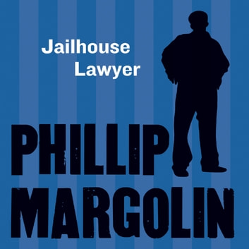 The Jailhouse Lawyer audiobook by Phillip Margolin