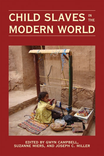 Child Slaves in the Modern World ebook by