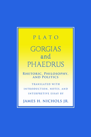 rhetoric paideia and the phaedrus essay Following his discussion of the gorgias as a dialogue about the rhetoric of morality, benardete turns to the phaedrus as a discourse about genuine rhetoric this novel interpretation addresses numerous issues in plato studies: the relation between the structure of the gorgias and the image of soul/city in.