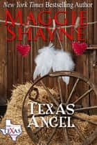 Texas Angel - Book 8 ebook by Maggie Shayne