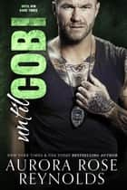 Until Cobi - Until Him ebook by Aurora Rose reynolds