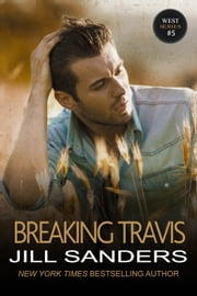 Breaking Travis ebook by Jill Sanders