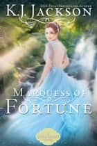 Marquess of Fortune ebook by K.J. Jackson