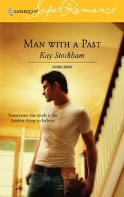 Man with a Past ebook by Kay Stockham