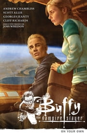 Buffy the Vampire Slayer Season 9 Volume 2: On Your Own ebook by Andrew Chambliss,Various Artists