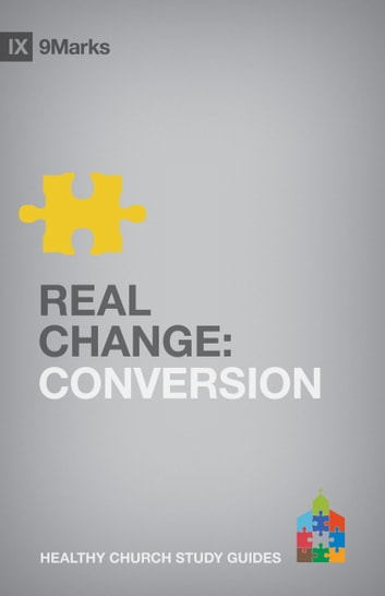 Real Change - Conversion ebook by Bobby Jamieson