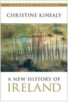 New History of Ireland ebook by Christine Kinealy
