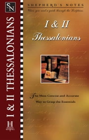 Shepherd's Notes: I & II Thessalonians ebook by Dana Gould
