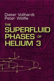 The Superfluid Phases of Helium 3 ebook by Dieter Vollhardt,Peter Wolfle