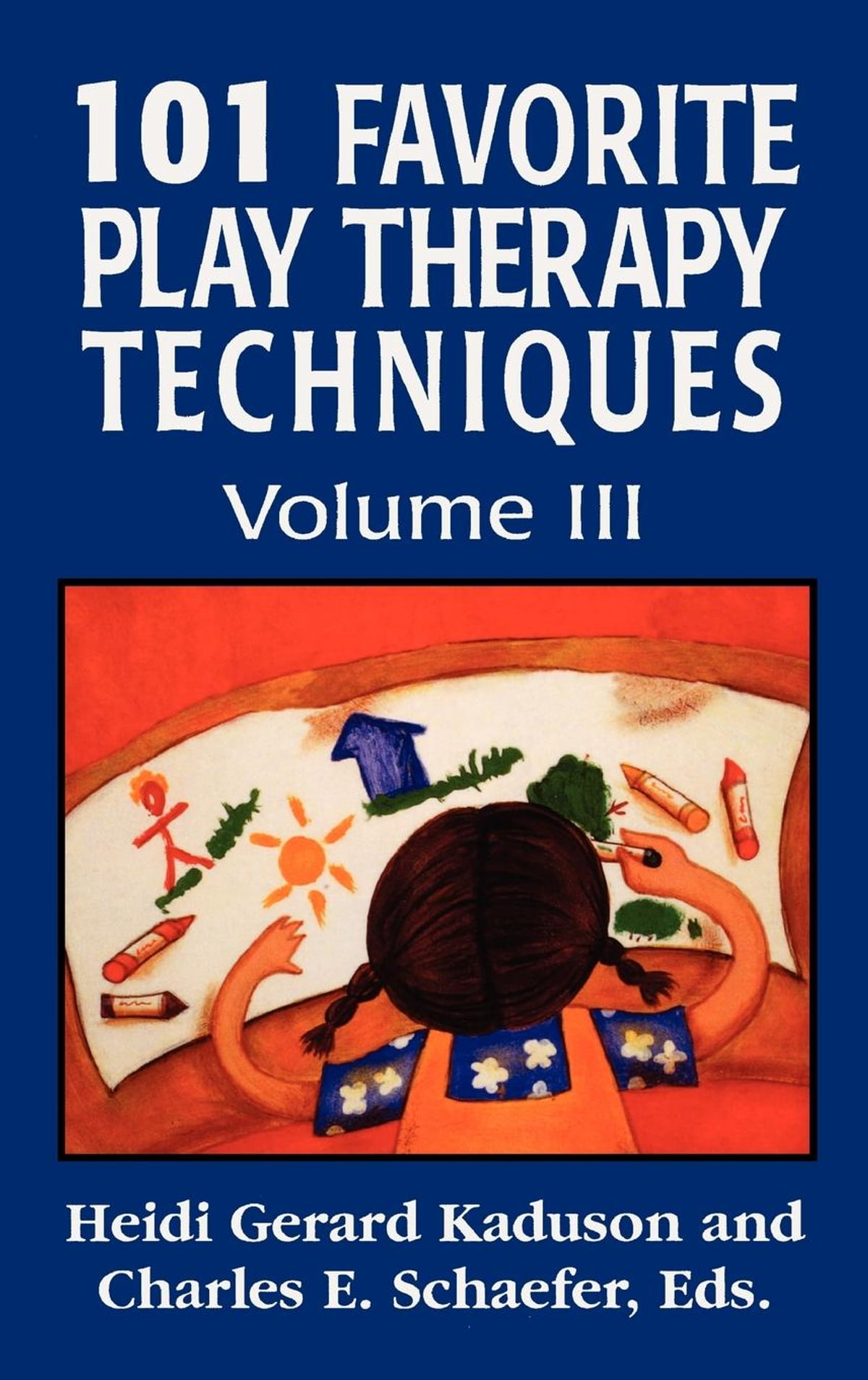 101 Favorite Play Therapy Techniques eBook by Heidi Kaduson - 9781461627166  | Rakuten Kobo