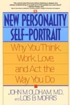 The New Personality Self-Portrait ebook by John Oldham,Lois B. Morris
