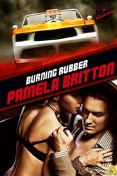 Burning Rubber ebook by Pamela Britton