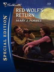 Red Wolf's Return ebook by Mary J. Forbes