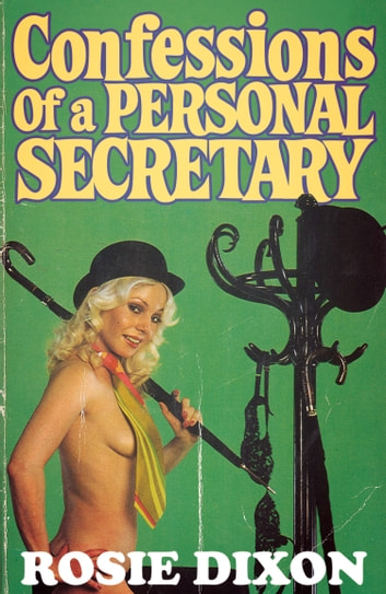 Confessions of a Personal Secretary (Rosie Dixon, Book 8) eBook by Rosie Dixon