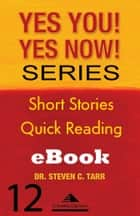 Yes You! Yes Now! Series #12 Leading Yourself: Flatlined ebook by Columbia-Capstone