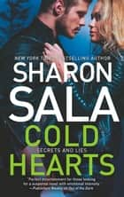 Cold Hearts (Secrets and Lies, Book 2) ebook by Sharon Sala