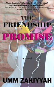 The Friendship Promise ebook by Umm Zakiyyah