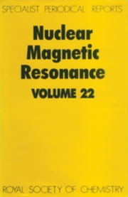 Nuclear Magnetic Resonance: Volume 22 ebook by Webb, G A