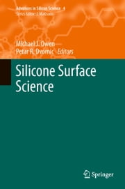 Silicone Surface Science ebook by Michael J. Owen,Petar R. Dvornic