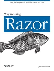 Programming Razor ebook by Jess Chadwick