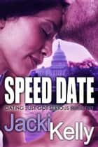 Speed Date ebook by Jacki Kelly