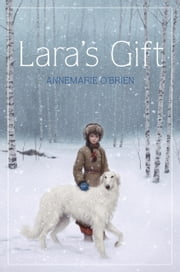 Lara's Gift ebook by Annemarie O'Brien