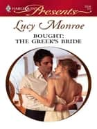 Bought: The Greek's Bride ebook by Lucy Monroe