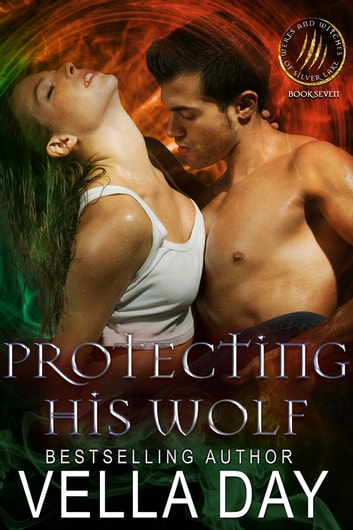 Protecting His Wolf ebook by Vella Day