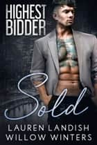 Sold ebook by Willow Winters, Lauren Landish