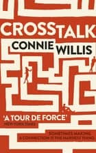 Crosstalk eBook by Connie Willis
